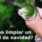 Como limpiar un árbol de navidad artificial | 3 formas
